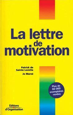 Lettre De Motivation Pour Un Bénévolat 1000 Ideas About Lettre Motivation On Cover Letters Resume And Une Lettre De