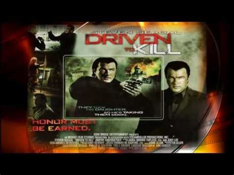 amazoncom driven to kill steven seagal laura mennell zak santiago movies list best to worst