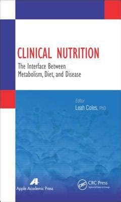 Clinical Nutrition The Interface Between Metabolism