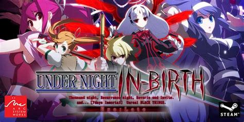 anime fighting game under night in birth exe late to be