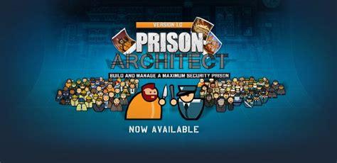 prison architect free download prison architect update 13j torrent 171 games torrent