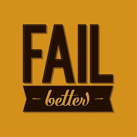 fail better fail again fail better matinee