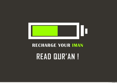 Recharge Your Iman read quran recharge your iman islamic quotes about iman