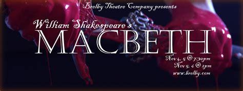 macbeth themes natural order brelby theatre company