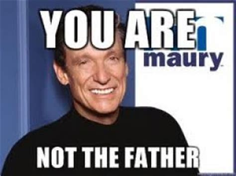 You Are The Father Meme - a mommy s lifestyle who s the father