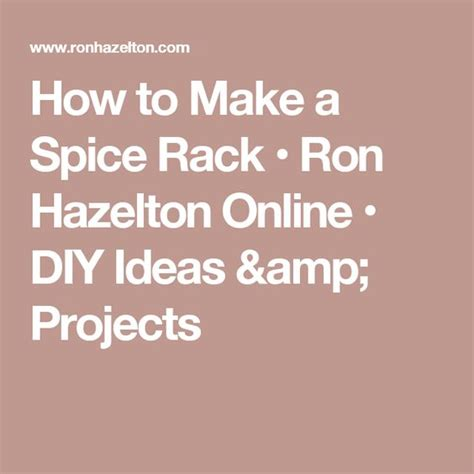 Ronhazelton Sweepstakes - how to make a spice rack ron hazelton online diy ideas projects building