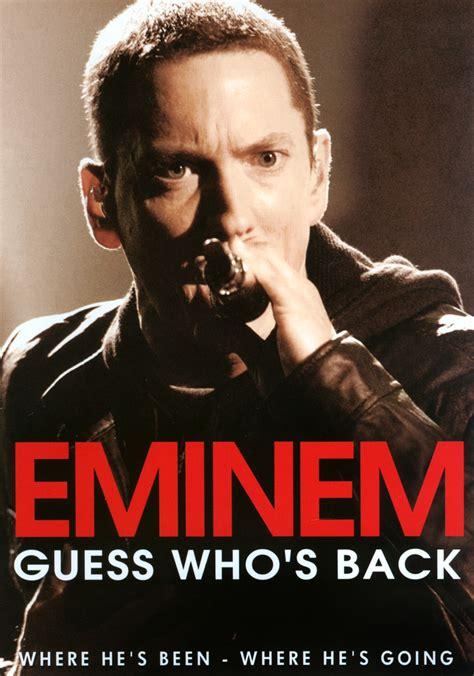 film online eminescu versus eminem eminem guess who s back 2013 synopsis