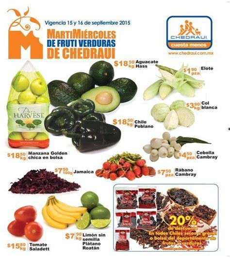 martes y miercoles de frutas y verduras chedraui 28 y 29 de enero chedraui martes y mi 233 rcoles de frutas y verduras 15 y 16