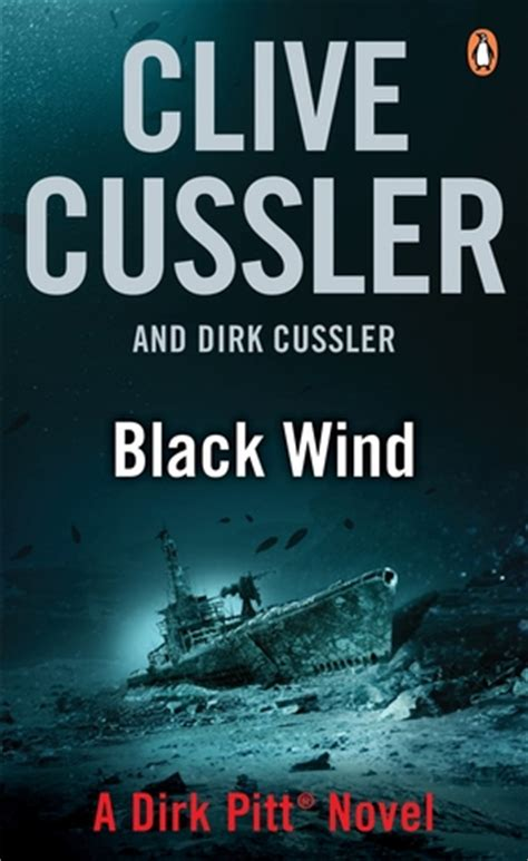 black wind dirk pitt black wind dirk pitt 18 by clive cussler reviews discussion bookclubs lists