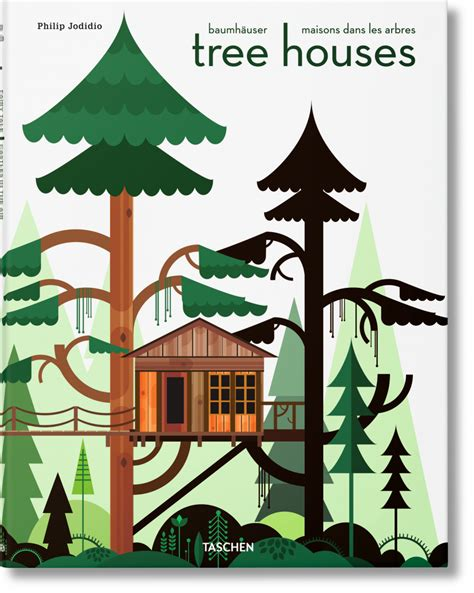 tree house books tree houses fairy tale castles in the air taschen books