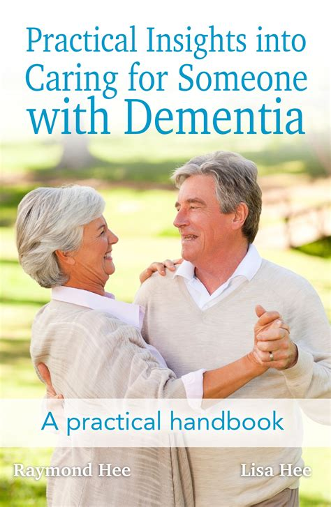dementia a practical handbook for working caring for a loved one books dementia handbook to guide carers australian ageing agenda