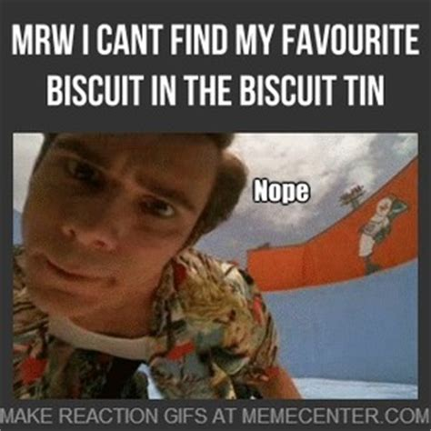 Biscuits Meme - mrw i cant find my favourite biscuit in the biscuit tin by