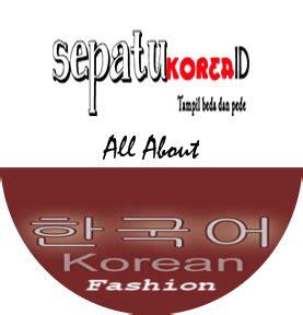 Sepatu All Di Bandar Lung grosir sepatu korea murah supplier dan