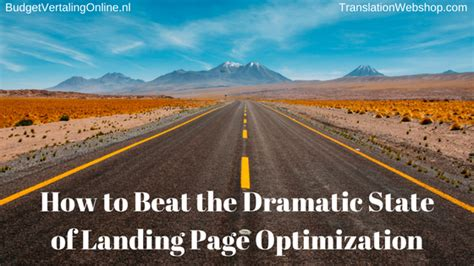 how to pass national how to beat the dramatic state of landing page optimization