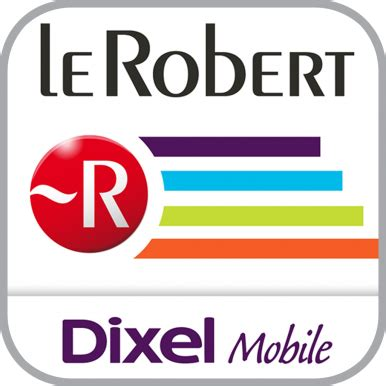 mobile application android dictionnaire le robert mobile application android