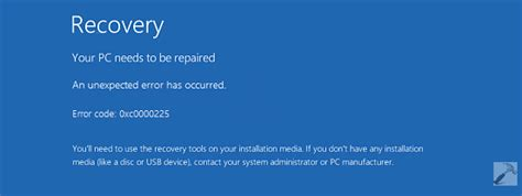 fix your pc needs to be repaired error code 0xc0000225