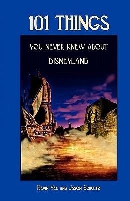 who knew disneyland books 101 things you never knew about disneyland by kevin yee