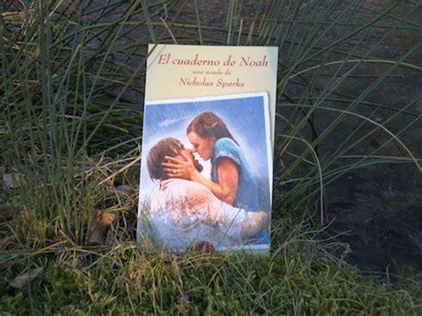 libro el cuaderno de noah from isi 187 archivo del blog 187 el cuaderno de noah de nicholas sparks