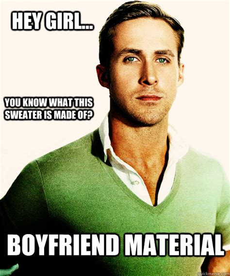 Make A Hey Girl Meme - hey girl you know what this sweater is made of