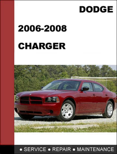 2007 dodge charger service manual dodge charger 2006 2008 factory service repair manual