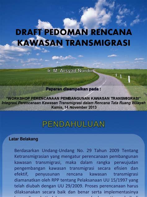 Undang Undang Ketransmigrasian draft pedoman rencana kawasan transmigrasi
