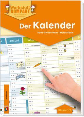werkstatt kalender werkstatt kompakt der kalender unterrichtsmaterial