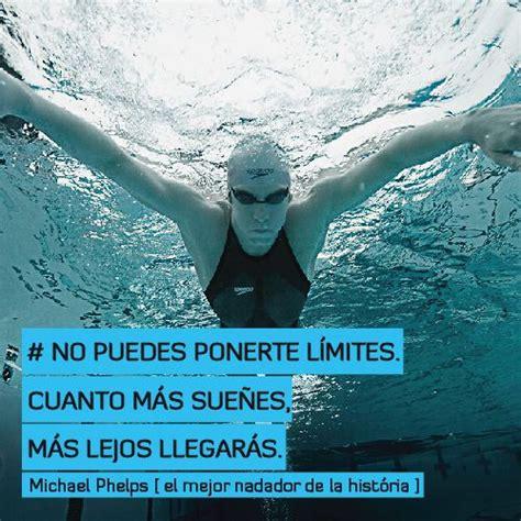 imagenes motivacionales de natacion no puedes ponerte l 237 mites cuanto m 225 s sue 241 es m 225 s lejos