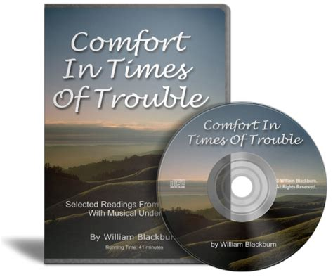 psalms of comfort in times of trouble comfort1 william blackburn ministries
