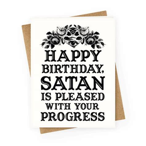 Satanic Birthday Cards happy birthday satan is pleased with your progress