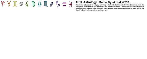 Astrology Meme - troll astrology meme blank by dollieusa on deviantart