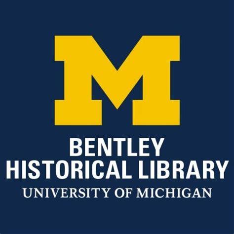 um bentley library umichbentley