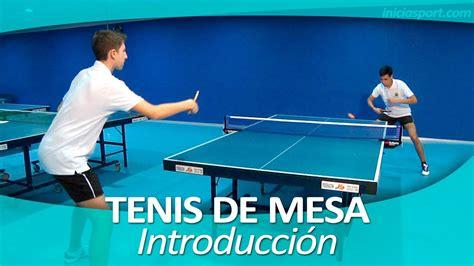 imagenes motivadoras de tenis de mesa tenis de mesa 1 introducci 243 n youtube