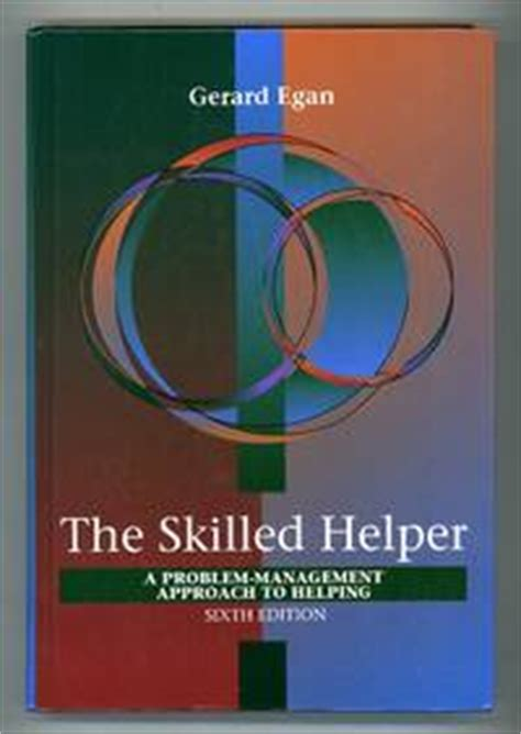 the skilled helper a problem management approach to