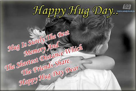 hug day quotes 27 wonderful happy hug day pictures