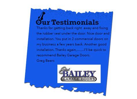know why before you buy bailey garage doors testimonials billings best garage doors