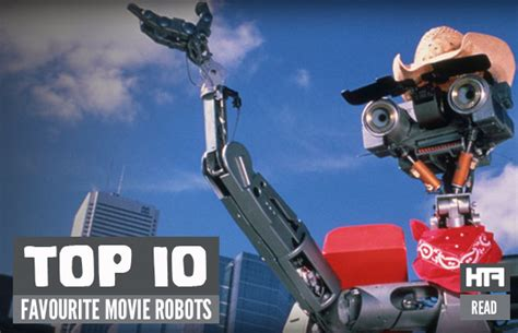 film robot video top 10 favourite movie robots feature htf magazine