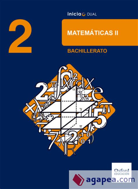 libro inicia dual biology and inicia dual matematicas 2 186 bachillerato libro del alumno oxford university press espa 209 a s a