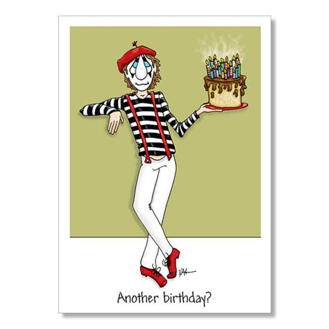 Birthday Cards For Adults Funny Birthday Card Mime Birthday Card Adult Birthday Card