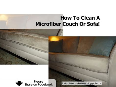 Cleaning A Microfiber Sofa by How To Clean A Microfiber Or Sofa Cleaning