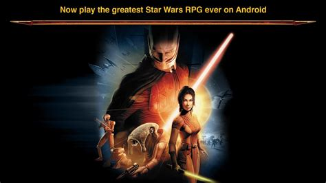 knights of the republic android wars kotor now available for android