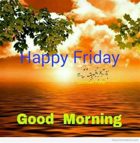 Happy Friday Nature Inspired by Morning Pictures Images Graphics Page 24