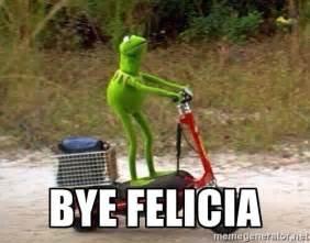 Bye Felicia Meme - bye felicia kermit scooter meme generator