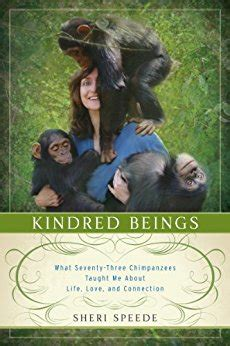 The Customer Connection Gift Cards - kindred beings what seventy three chimpanzees taught me about life love and