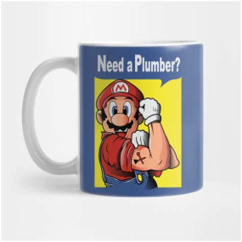 Need A Plumber Need A Plumber Mario Version Nintendo T Shirt