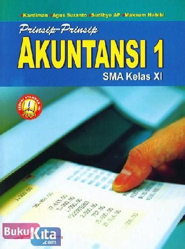 Buku Mahasiswa Prinsip Akuntansi bukukita prinsip prinsip akuntansi 1 sma kelas xi