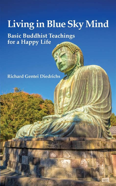 the untethered mind on buddhist teachings books living in blue sky mind basic buddhist teachings for a