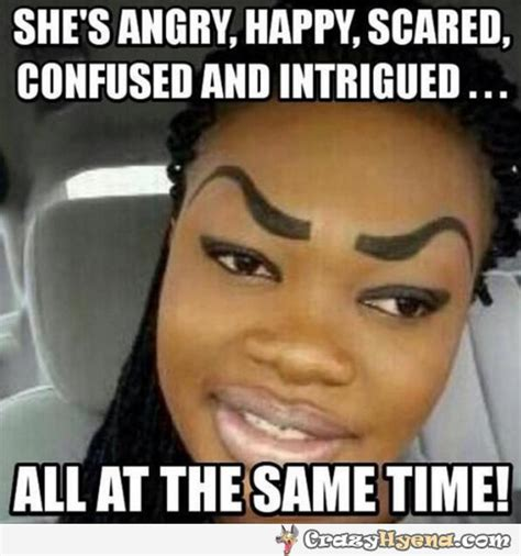 Funny Girl Face Meme - worst eyebrows ever funny photo