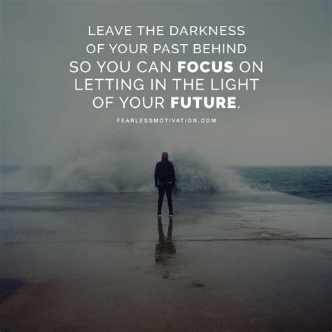 focused on their future fearless of the consequences and fighting for their lives books leave the past so you can focus on your future