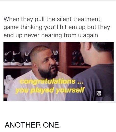 Silent Treatment Meme - funny hit em up memes of 2017 on sizzle