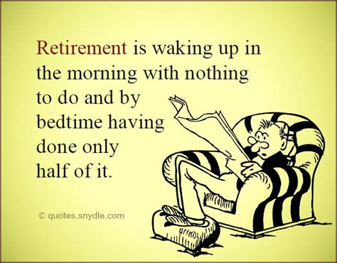 funny quotes  sayings  retirement google search quotes pinterest retirement
